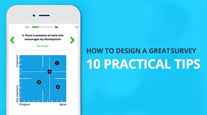 How to design a great survey - 10 practical tips